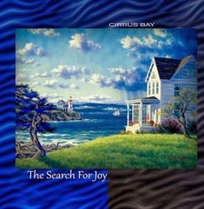 Cirrus Bay - The Search For Joy